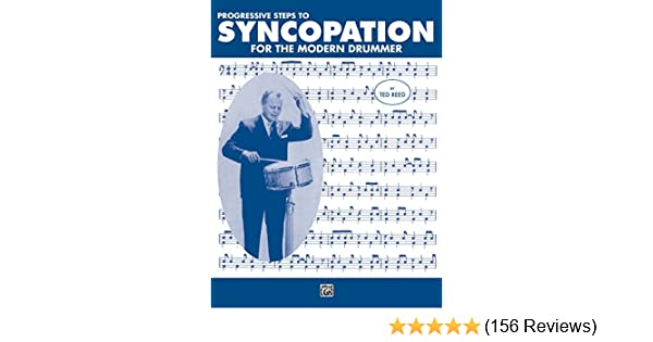 Progressive steps to syncopation for the modern drummer drum set progressive steps to syncopation for the modern drummer drum set ted reed publications kindle edition by ted reed arts photography kindle ebooks fandeluxe Choice Image