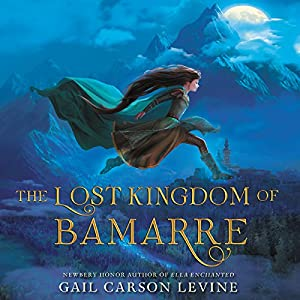 The Lost Kingdom of Bamarre Audiobook