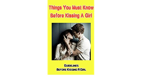 how do you know when to kiss a girl