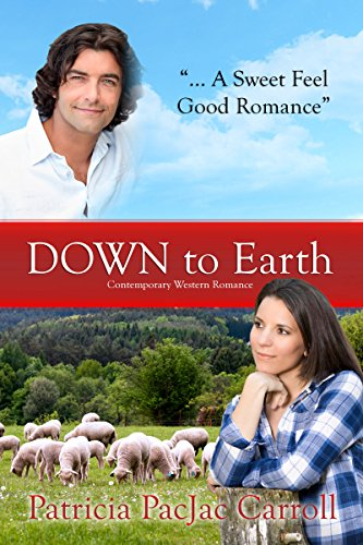 Down to Earth: Contemporary Western Romance by [Carroll, Patricia PacJac]