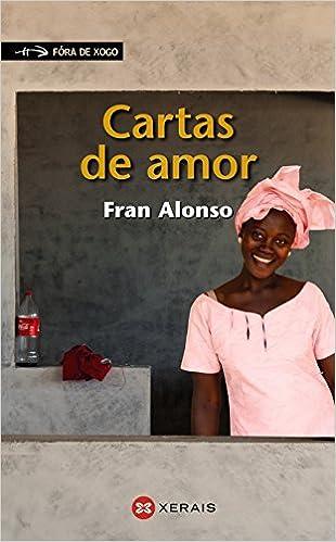 Cartas de amor (Infantil E Xuvenil - Fóra De Xogo): Amazon ...
