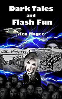 Dark Tales and Flash Fun by [Magee, Ken]