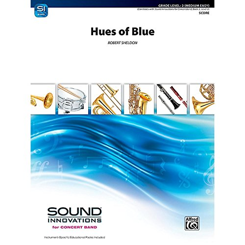 - Alfred Hues of Blue Concert Band Grade 2 (Easy)