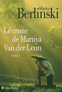 Le crime de Martiya Van Der Leun