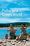 img - for Paths to a Green World: The Political Economy of the Global Environment:2nd (Second) edition book / textbook / text book