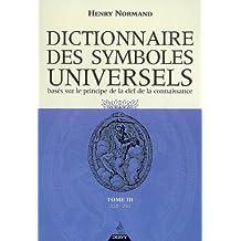DICTIONNAIRE DES SYMBOLES UNIVERSELS T.03 : ELEP.-FIGU.