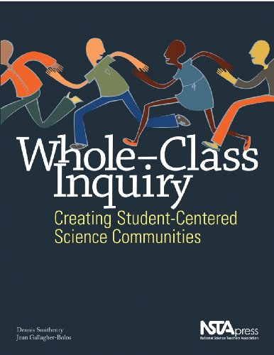 Whole-Class Inquiry: Creating Student-Centered Science Communities (PB235X)