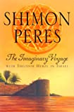 The Imaginary Voyage, Shimon Peres, 1581950179
