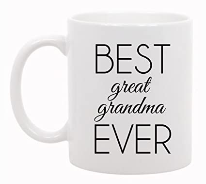 the coffee corner best great grandma ever mug 11 ounce white ceramic cup