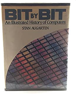 state of the art a photographic history of the integrated circuitbit by bit an illustrated history of computers