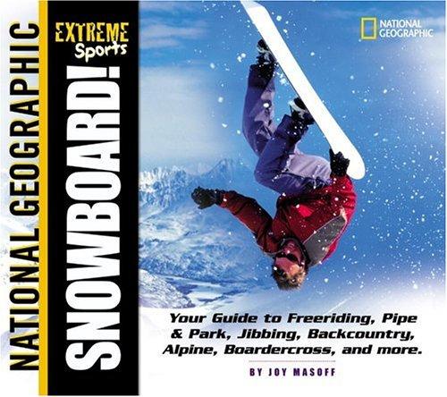 Extreme Sports: Snowboard!