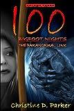 100 Bigfoot Nights: The Paranormal Link (Volume 3)