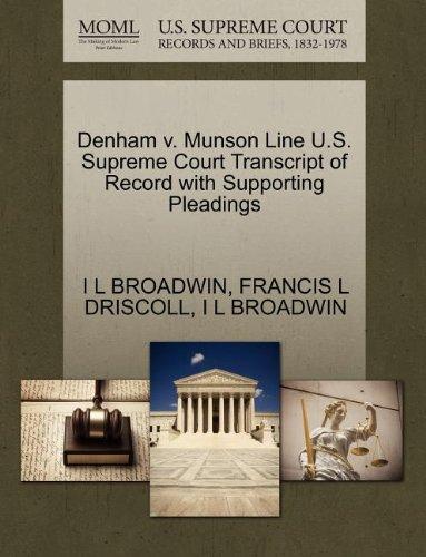 Denham v. Munson Line U.S. Supreme Court Transcript of Record with Supporting Pleadings