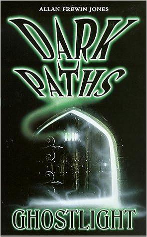 Ghostlight (Dark Paths)