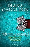 Outlander - Der Ruf der Trommel: Roman (Die Outlander-Saga, Band 4)
