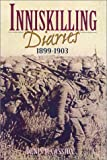 img - for Inniskilling Diaries 1899-1903 book / textbook / text book