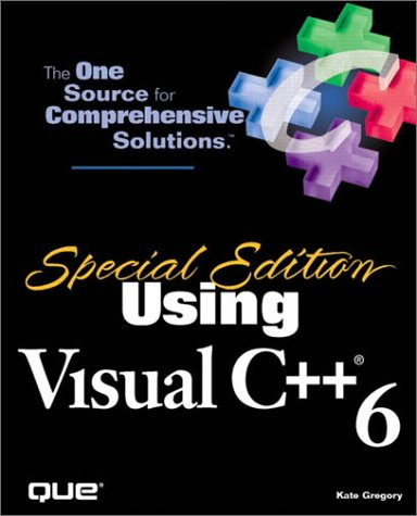 Special Edition Using Visual C++ 6 by Brand: Que