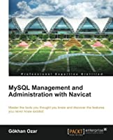 MySQL Management and Administration with Navicat Front Cover