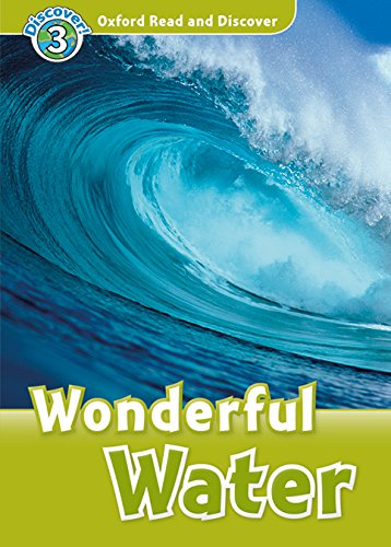 Oxford Read and Discover 3. Wonderful Water MP3 Pack