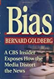 Bias, Bernard Goldberg, 0895261901