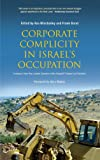 Image of Corporate Complicity in Israel's Occupation: Evidence from the London Session of the Russell Tribunal on Palestine