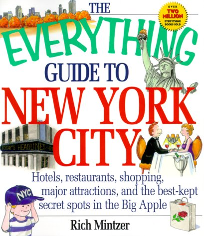 The Everything Guide To New York City (Everything)