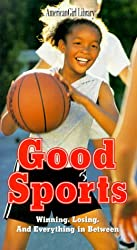 Good Sports: Winning, Losing, and Everything in Between (American Girl Library)