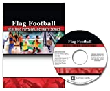 Flag Football : Health and Physical Activity Series (on Cd), University of Florida Staff, 075752057X