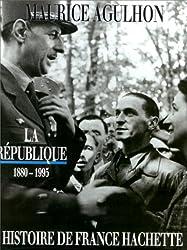 Histoire de France, tome 5 : La République : 1880 à nos jours