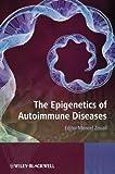 The Epigenetics of Autoimmune Diseases