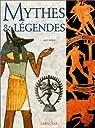 Mythes & légendes par Philip
