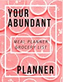 Your Abundant Meal Planner & Grocery List