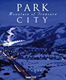 Park City: Mountain of Treasure