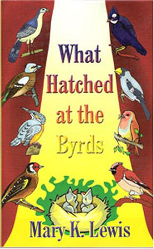 Download What Hatched at the Byrds pdf epub