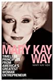 The Mary Kay Way, Mary Kay Ash and Yvonne J. Pendleton, 0470379952