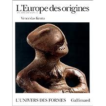 EUROPE DES ORIGINES (L')