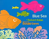 Blue Sea, Robert Kalan, 0688841848