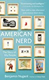 """American Nerd The Story of My People"" av Benjamin Nugent"