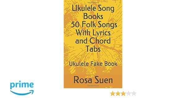Amazon Ukulele Song Books 50 Folk Songs With Lyrics And Chord
