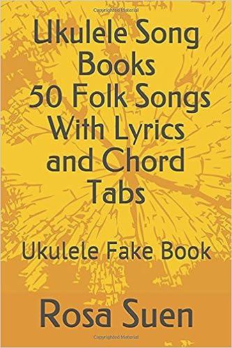 Amazon.com: Ukulele Song Books - 50 Folk Songs With Lyrics and Chord ...
