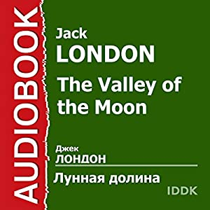 The Valley of the Moon [Russian Edition] Audiobook