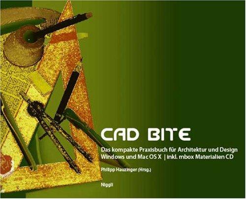cad-bite-das-kompakte-cad-praxisbuch-fr-architektur-und-design