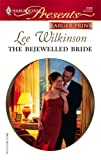 The Bejewelled Bride, Lee Wilkinson, 0373233507