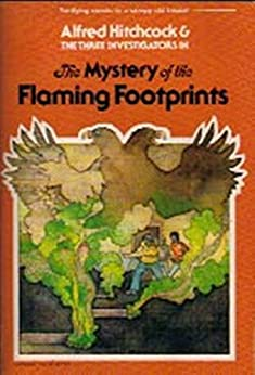 The Mystery of the Flaming Footprints - M. V. Carey (The Three Investigators Book 15) by [Carey, M. V.]