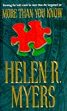 More Than You Know, Helen R. Myers, 1551665042