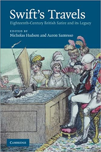 Swift S Travels Eighteenth Century Satire And Its Legacy Amazon