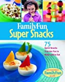 Super Snacks, Deanna F. Cook, 0786854243