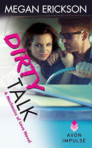 Dirty Talk Mechanics Love Novel ebook