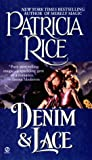 Denim and Lace, Patricia Rice, 0451406885