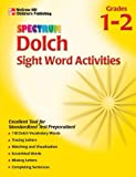 Dolch Sight Word Activities, Vincent Douglas and School Specialty Publishing Staff, 1561899186